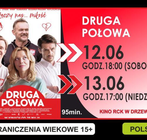 Grafika przedstawia termin filmu 13.06.2021 godzina 17:00 oraz miniaturę plakatu. Na plakacie grupa ludzi oraz tytuł filmu Druga połowa.