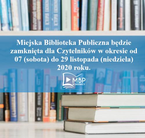 Informacja  o zamknięciu biblioteki widnieje na tle kolorowych książek ułożonych na półkach.