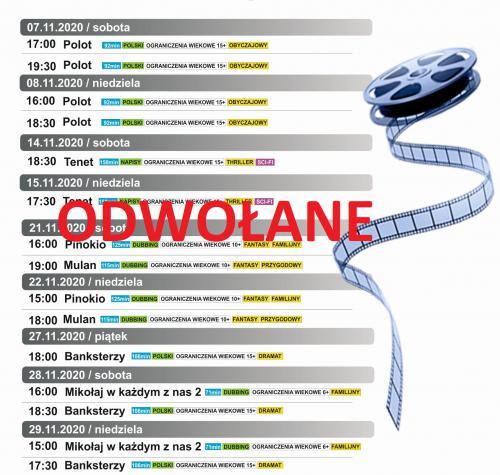 Na górze plakatu napis: Repertuar kina listopad 2020 kino rck w Drzewicy (ul. Stawowa 27A) poniżej lista terminów z tytułami filmów. Na dole ceny biletów Normalny 15zł, ulgowy 13zł, dzieciecy 10zł. Po prawej stronie klipart, rozwinięta taśma filmowa. Na środku napis czcionką o czerwonym kolorze ODWOŁANO