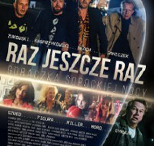 W górnej części plakatu czterech mężczyzn patrzących w jednym kierunku. Pod nimi napis RAZ JESZCZE RAZ poniżej kobiece postacje z filmu.